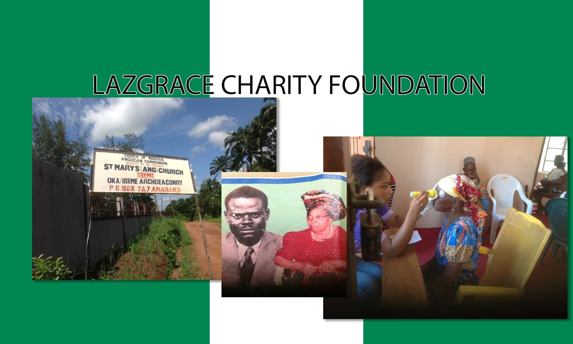LazGrace Charity Foundation